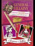 Ever After High: General Villainy: A Destiny Do-Over Diary