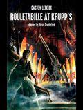 Rouletabille at Krupp's