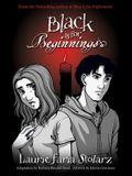 Black Is for Beginnings
