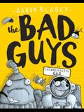 The Bad Guys in Intergalactic Gas (Bad Guys #5), Volume 5