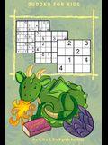 SUDOKU FOR KIDS Vol.1: 4 x 4, 6 x 6, 9 x 9 grids for Kids