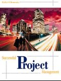 Successful Project Management with Microsoft Project CD [With Microsoft Project CDROM]