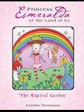Princess Esmeralda of the Land of Ur: The Magical Garden