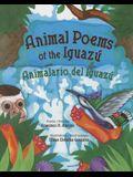 Animal Poems of the Iguazu: Animalario del Iguazu