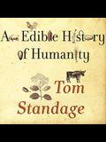 An Edible History of Humanity Lib/E