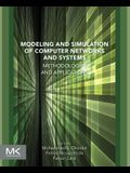 Modeling and Simulation of Computer Networks and Systems: Methodologies and Applications