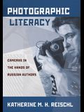 Photographic Literacy: Cameras in the Hands of Russian Authors