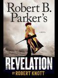 Robert B. Parker's Revelation (A Cole and Hitch Novel)