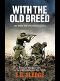 With the Old Breed: At Pelelui and Okinawa
