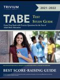 TABE Test Study Guide: Exam Prep Book with Practice Questions for the Test of Adult Basic Education