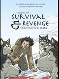 Stories of Survival and Revenge: From Inuit Folklore