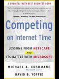 Competing on Internet Time: Lessons from Netscape and It's Battle with Microsoft