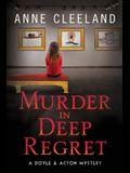 Murder in Deep Regret: Doyle & Acton #11