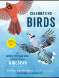 Celebrating Birds: An Interactive Field Guide Featuring Art from Wingspan