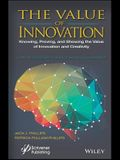 The Value of Innovation: Knowing, Proving, and Showing the Value of Innovation and Creativity