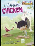 The Runaway Chicken