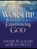 Worship: Believers Experiencing God