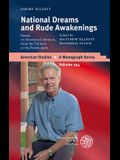National Dreams and Rude Awakenings: Essays on American Literature, from the Puritans to the Postmodern