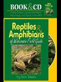 Reptiles & Amphibians of Wisconsin Field Guide [With CD (Audio)]