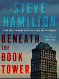 Beneath the Book Tower, See ISBN 978-1-4299-6681-8: An Alex McKnight Short Story