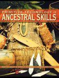 Primitive Technology II - Ancestral Skills