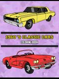 1960's Classic Cars Coloring Book: Volume 2
