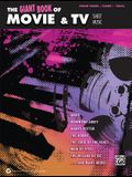 The Giant Book of Movie & TV Sheet Music: Piano/Vocal/Guitar