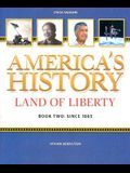 American History Land of Liberty: Student Reader, Book 2