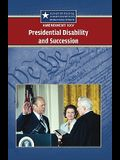 Amendment XXV: Presidential Disability and Succession