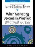 When Marketing Becomes a Minefield (Management Dilemmas Series)