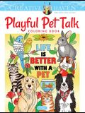 Creative Haven Playful Pet Talk Coloring Book