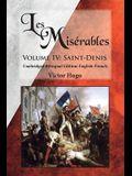 Les Misérables, Volume IV: Saint-Denis: Unabridged Bilingual Edition: English-French