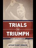 Trials to Triumph