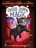 Showing Off (Upside-Down Magic #3), 3