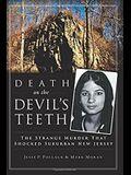 Death on the Devil's Teeth: The Strange Murder That Shocked Suburban New Jersey