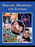 Diseases, Disorders, and Injuries