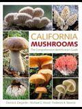 California Mushrooms: The Comprehensive Identification Guide