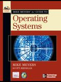 Mike Meyers' A+ Guide to Operating Systems [With CDROM]