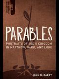 Parables: Portraits of God's Kingdom in Matthew, Mark, and Luke