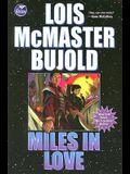 Miles in Love (Vorkosigan Saga)