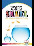 Work SMART Think Different: Supercharge Your Leadership Skills