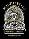 Machiavelli: On Politics and Power