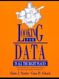Looking for Data in All the Right Places