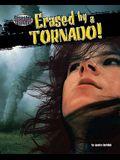 Erased by a Tornado!