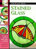 Stained Glass: 15 Stylish Projects from Start to Finish