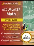 ACCUPLACER Math Prep: ACCUPLACER Math Test Study Guide with Two Practice Tests [Includes Detailed Answer Explanations]