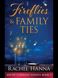 Fireflies & Family Ties