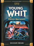 Young Whit and the Thieves of Barrymore