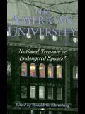 The American University: National Treasure or Endangered Species?