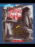 Rosa Parks (a True Book: Biographies)